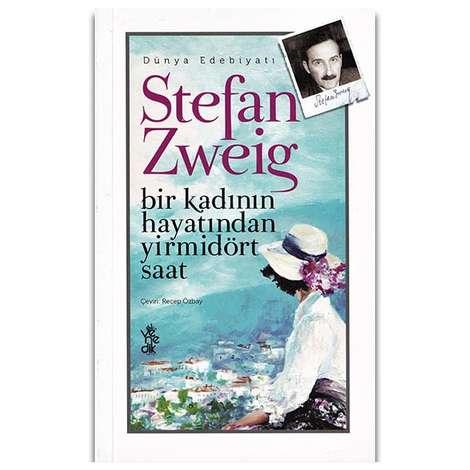 Stefan Zweig - Bir Kadının Hayatı