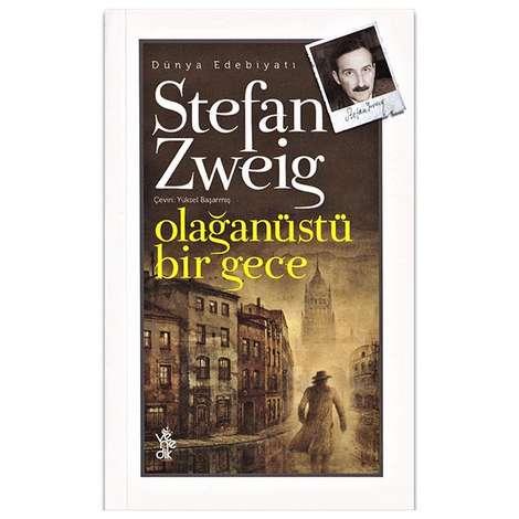 Stefan Zweig - Olağanüstü Bir Gece