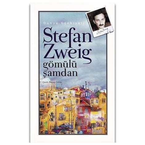 Stefan Zweig - Gömülü Şamdan