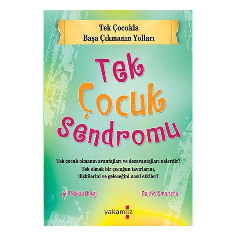 Tek Çocuk Sendromu