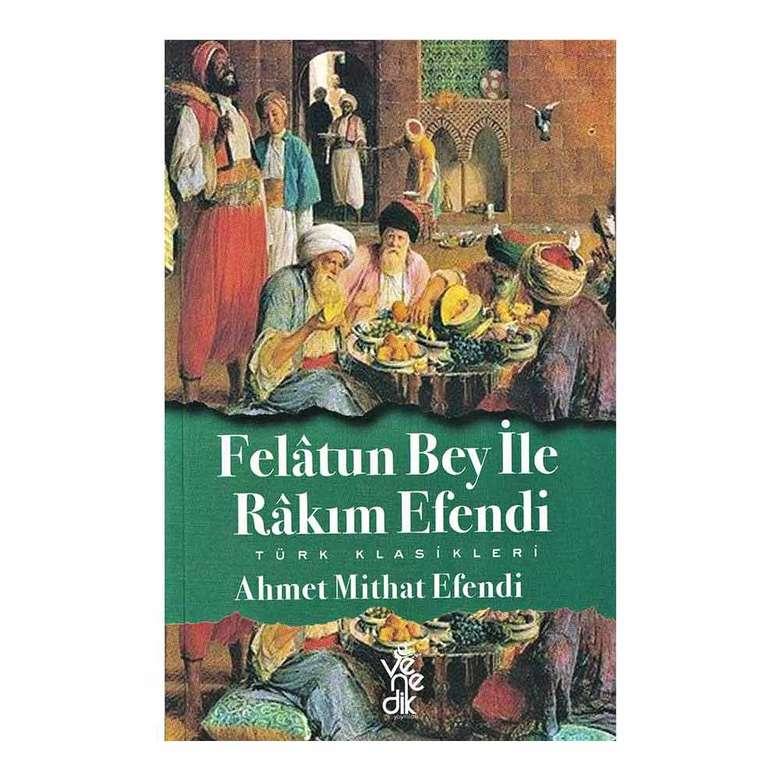 Türk Ve Doğu Klasikleri/ Felatun Bey İle